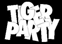 | TIGER PARTY
